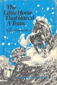 The Little Horse That Raced a Train