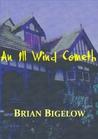 An Ill Wind Cometh