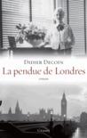 La pendue de Londres by Didier Decoin