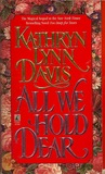 All We Hold Dear (Victorian Trilogy, #2)