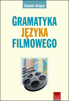 Grammar Of The Film Language Daniel Arijon Pdf