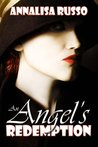 An Angel's Redemption (Book #1 in The Cavelli Angel Saga)