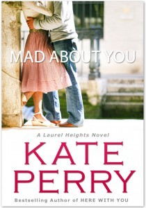 Mad About You (Laurel Heights, #9)
