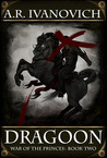 Dragoon (War of the Princes, #2)