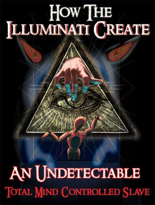 The Illuminati Formula Used to Create a Total Mind Controlled Slave