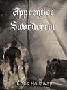 Apprentice Swordceror (Blademage Saga, #1)