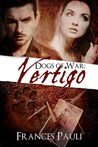 Vertigo (Dogs of War, #1)
