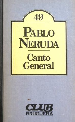 Ebook Canto General by Pablo Neruda DOC!