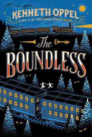 The Boundless por Kenneth Oppel