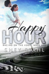 Happy Hour (Racing on the Edge, #1)