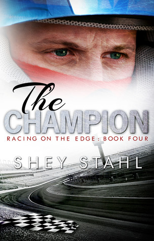 The Champion (Racing on the Edge, #4)