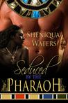Seduced by the Pharaoh