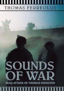 Sounds of War: Iraq Attack of Thomas Edington