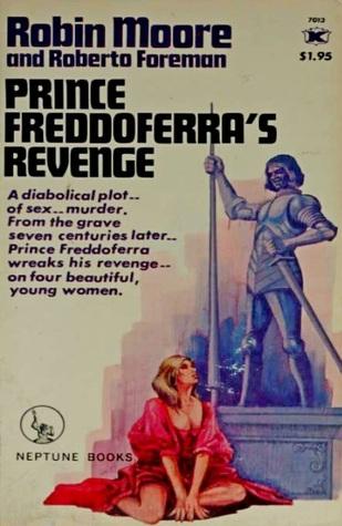 Prince Freddoferra's Revenge