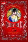 Ruby Red - Cinta Sepanjang Masa by Kerstin Gier