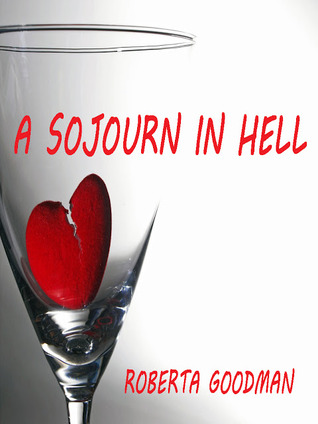 A Sojourn in Hell