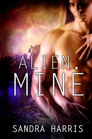 Alien, Mine (Alien, Mine Series, #1)