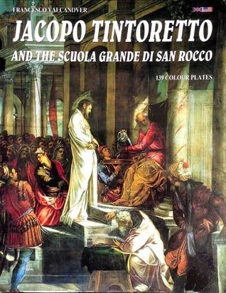 Jacopo Tintoretto and the Scuola Grande di San Rocco