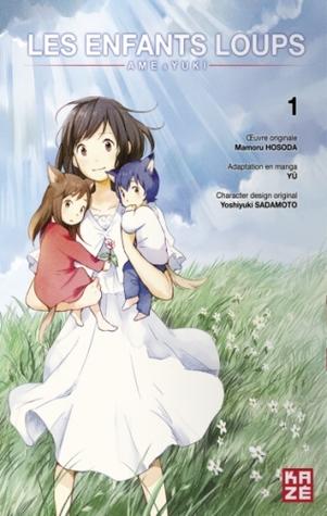 Les Enfants Loups ; Ame & Yuki (Les Enfants Loups, #1)