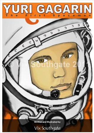 Yuri Gagarin – The First Spaceman