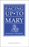 Facing Up to Mary