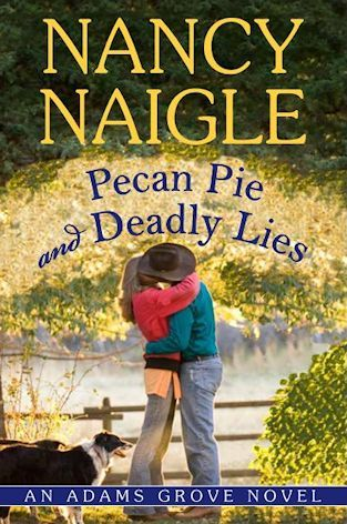 Pecan Pie and Deadly Lies (Adams Grove, #4)