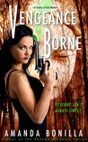 Vengeance Borne (Sentry of Evil, #1)