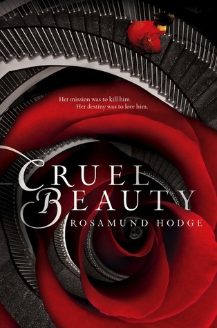 Cruel Beauty (Cruel Beauty Universe, #1) by Rosamund Hodge