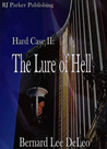 The Lure of Hell (John Harding: Hard Case, #2)