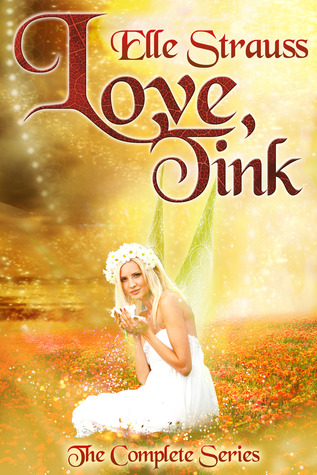 Love, Tink Collection by Elle Strauss