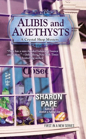 Alibis and Amethysts (A Crystal Shop Mystery, #1)