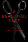 A Beautiful Fate by Cat Mann