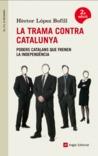La trama contra Catalunya