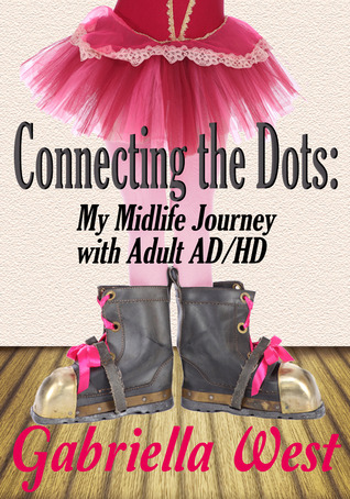connecting-the-dots-my-midlife-journey-with-adult-ad-hd