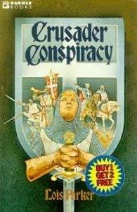 Crusader Conspiracy (Banner books)