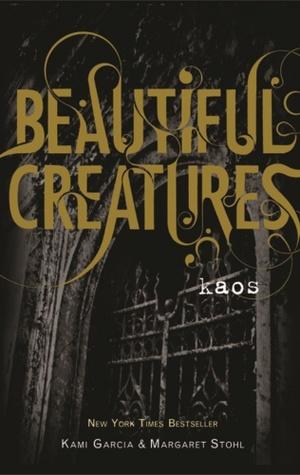 Kaos (Beautiful Creatures, #3)