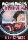 Washing Machine Holocaust