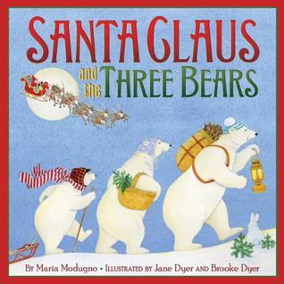Santa Claus and the Three Bears by Maria Modugno