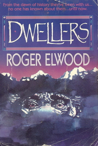 Dwellers by Roger Elwood