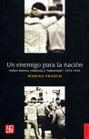 """Un enemigo para la nación. Orden interno, violencia y """"subversión"""" (1973-1976)"""