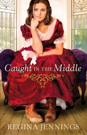 Ebook Caught in the Middle by Regina Jennings DOC!