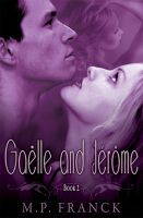 Gaelle and Jerome 2   (Gaelle And Jerome #2)
