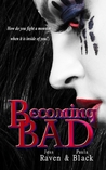 Becoming Bad (The Becoming, #2)