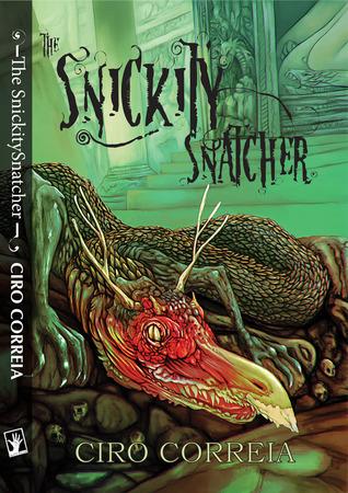 Ebook The Snickitysnatcher by Ciro Correia DOC!