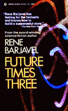 Future Times Three