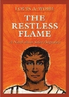 The Restless Flame