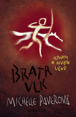 Bratr vlk(Chronicles of Ancient Darkness 1)