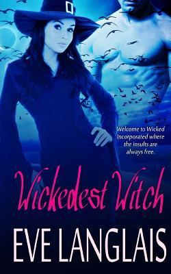 Ebook Wickedest Witch by Eve Langlais DOC!