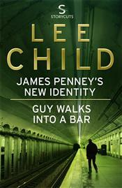James Penney's New Identity / Guy Walks Into a Bar (Jack Reacher, #12.5)