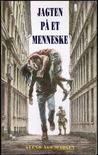 Jagten på et menneske: roman